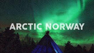 How to See the Northern Lights | Arctic Norway Travel Guide