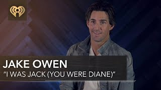 """Jake Owen Loves To Sing """"I Was Jack (You Were Diane)"""" 