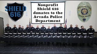 Preview image of Shield 616 Donates to Arvada Police Dept.