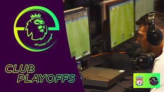 Liverpool's ePremier League Club play-offs at Anfield | FIFA 20