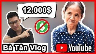 Sự Thật Về Kênh Youtube Bà Tân Vlog