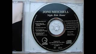 Joni Mitchell  - Night Ride Home  (track 08)