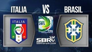 Italia Vs Brasil 2013 | Análisis De Apuestas | Copa Confederaciones Brasil 2013