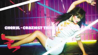 Cheryl Cole - Craziest Things