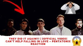 THEY DID IT AGAIN!!! | [OFFICIAL VIDEO] Can't Help Falling in Love – Pentatonix Reaction