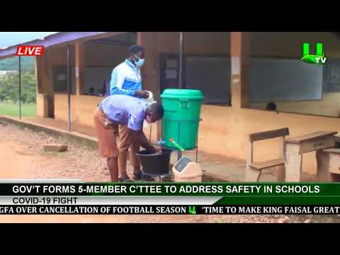 Covid-19 Fight: Gov't Forms 5-Member C'ttee To Address Safety In Schools