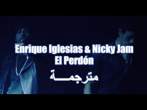 Nicky Jam & Enrique Iglesias - El Perdón مترجمة