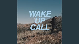 Wake Up Call (Slow Magic Remix)
