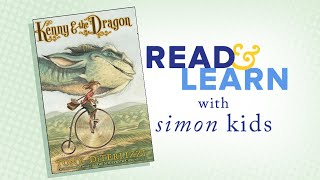 Kenny & The Dragon Read-Aloud With Author/Illustrator Tony DiTerlizzi | Read & Learn With Simon Kids