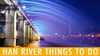 Hangang: 8 Activities To Do By The Han River (KWOW #199)