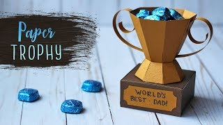 How To Make A 3D Paper Trophy For Fathers Day 🏆 Fathers Day Crafts | DIY Gift Box