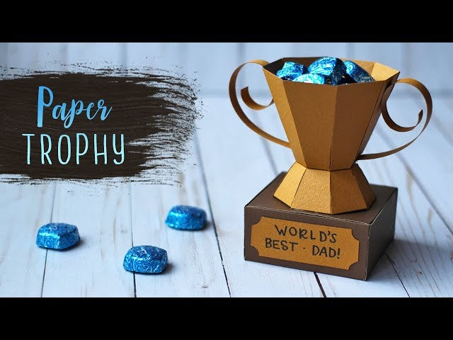 3d Paper Trophy Treat Holder For Father S Day Essyjae