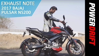 2017 Bajaj Pulsar NS200 : Exhaust Note : PowerDrift