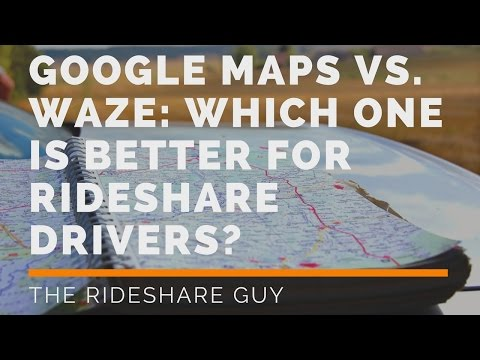 Google Maps vs. Waze: Which One Is Better For Rideshare Drivers?