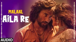 gratis download video - Aila Re Song : Malaal | Sanjay Leela Bhansali | Meezaan | Vishal Dadlani | Shreyas Puranik