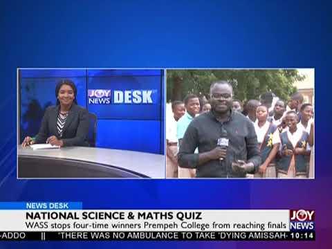 National Science And Maths Quiz - News Desk on JoyNews (3-7-18)