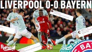 Liverpool V Bayern Munich 0-0   #LFC Fan Reactions