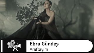Ebru GÜNDEŞ - Araftayım