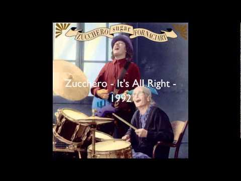 , title : 'Zucchero - It's All Right'