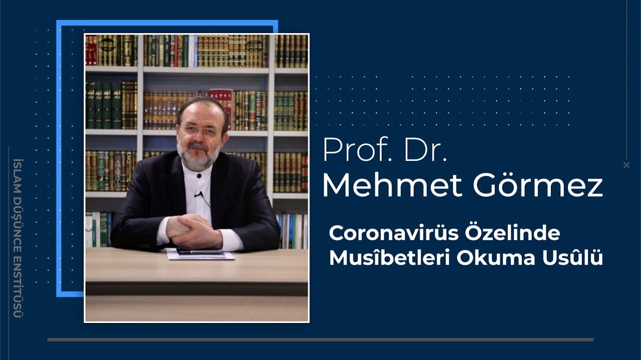 Coronavirüs Özelinde Musîbetleri Okuma Usûlü