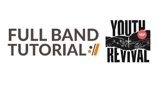 Real Love - Hillsong Young and Free //  Full Band Tutorials