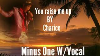 You raise me up-Charice pempengco/ instrument Minus One W/vocal