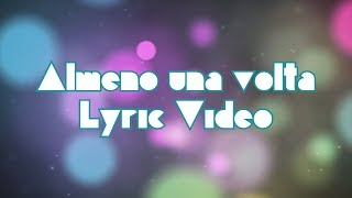 883: Almeno una volta (Lyric Video)