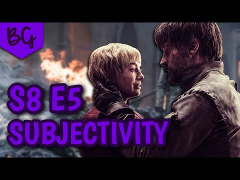 game-of-thrones-season-8-episode-5--subjectivity-vs-objectivity--the-bells