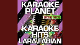 Je Suis Malade (Karaoke Version) (Originally Performed By Lara Fabian)