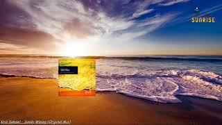Kris Samsel - Sandy Waves (Original Mix) [Sunrise Digital]