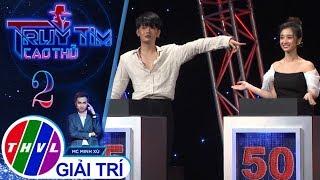 THVL | Truy tìm cao thủ - Tập 2: Jun Vũ và Elly Trần suýt dắt tay nhau ra về ngay từ Vòng 1