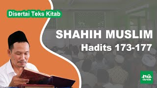Kitab Shahih Muslim # Hadits 173-177 # KH. Ahmad Bahauddin Nursalim