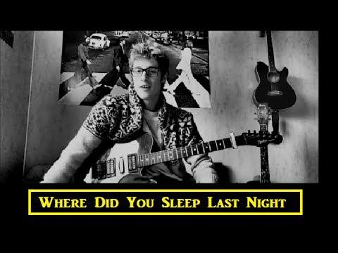 Where Did You Sleep Last Night - B'cover