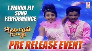 I Wanna Fly Song Performance - Krishnarjuna Yudham