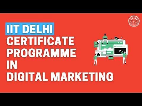 Certificate Programme in Digital Marketing by IIT Delhi - YouTube
