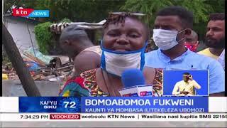 Bomoabomoa Fukweni: Wafanyabiashara wapata hasara baada ya ubomozi