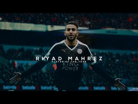 Riyad Mahrez - Player of the Year - Best Skills & Goals 15/16