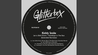 <span>Kiddy Smile</span> - Let A Bitch Know (Honey Dijon's Remix)