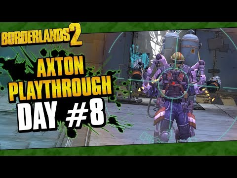 Borderlands 2 | Axton Reborn Playthrough Funny Moments And Drops | Day #8