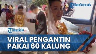 Viral Video Pengantin Wanita Pakai Kalung Emas 60 Kg, Tamu: Apakah Anda Mengalami Nyeri Bahu?