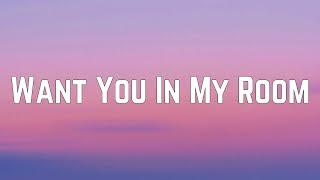 Carly Rae Jepsen   Want You In My Room (Lyrics)