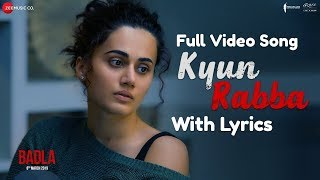 Kyun Rabba - Badla | Lyrics Full Video Song   - YouTube