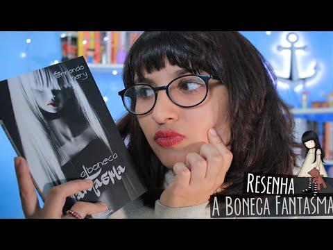 RESENHA:  A Boneca Fantasma | por Carol Sant