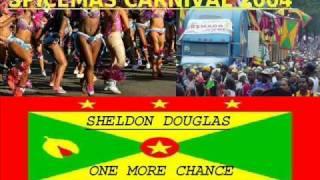 SHELDON DOUGLAS - ONE MORE CHANCE - GRENADA SOCA 2004