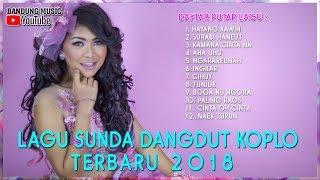 Gambar cover Lagu Sunda Dangdut Koplo Terbaru 2018 - Pongdut Sunda Full Album