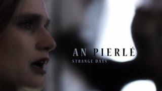 An Pierlé - Strange Days - Acoustique