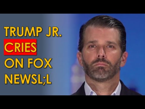 Donald Trump Jr. on VERGE of TEARS on Fox News as Father is about to lose