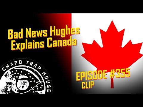 Bad News Hughes Explains Canadian Politics | Chapo Trap House | Episode 355