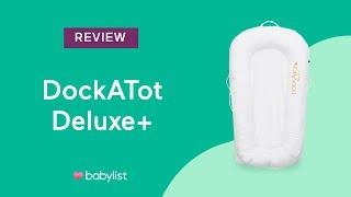DockATot Deluxe+ Review - Babylist