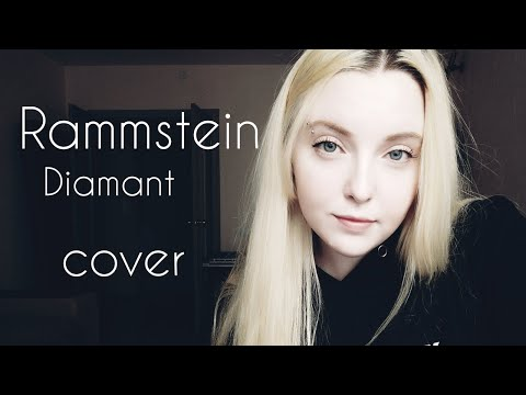 Rammstein - Diamant (cover by Polina Poliakova)